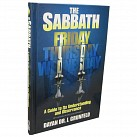 The Sabbath: A Guide to its Understanding and Observance