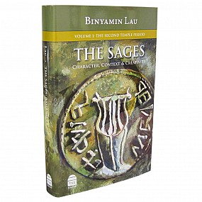 The Sages, Vol. I: the Second Temple Period
