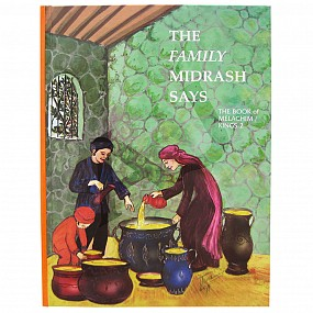 The Family Midrash Says - Melachim 2