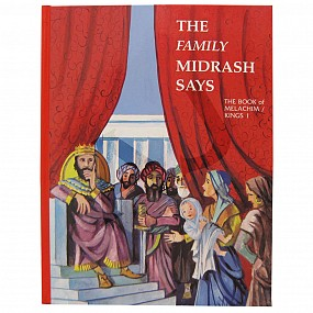 The Family Midrash Says - Melachim 1