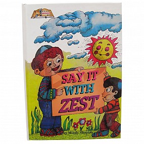 Say It With Zest
