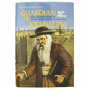 Guardian Of Jerusalem - The life and times of Rabbi Yosef Chaim Sonnenfeld