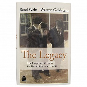 Legacy: Teachings for Life from the Great Lithuanian Rabbis
