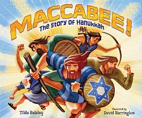 Maccabee!: The Story of Hanukka - paperback