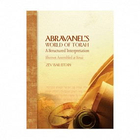 Abarvanel's World of Torah: Shemot Volume 2