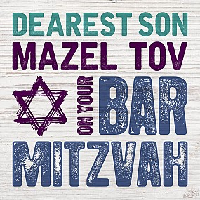 Dearest Son Mazel Tov on your Bar Mitzvah