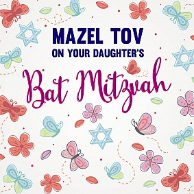 Mazel Tov On Your Daughter's Bat Mitzvah