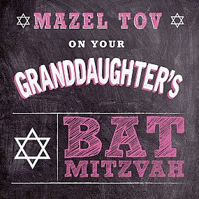On Your Granddaughter's Bat Mitzvah