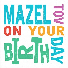 Mazel Tov On Your Birth Day