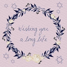 Wishing you a long life