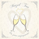 Mazel Tov On Your Engagement (champaigne)